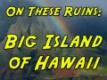 Big Island of Hawaii TITLE-500x500