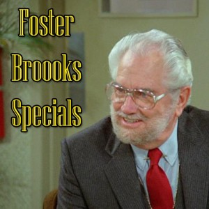 Foster Brooks Specials TITLE-500x500