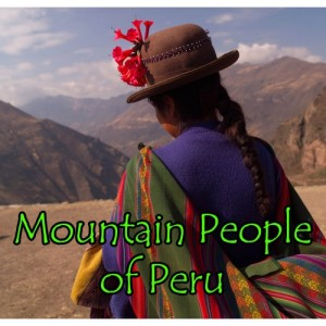 Mountain People of Peru TITLE-500x500