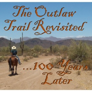 The Outlaw Trail Revisited TITLE-500x500