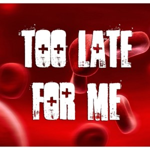Too Late for Me TITLE-500x500