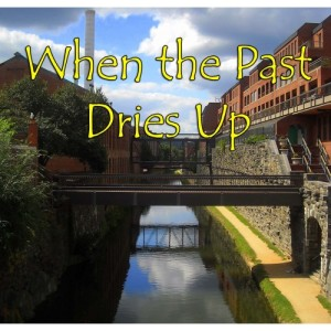 When the Past Dries Up TITLE-500x500